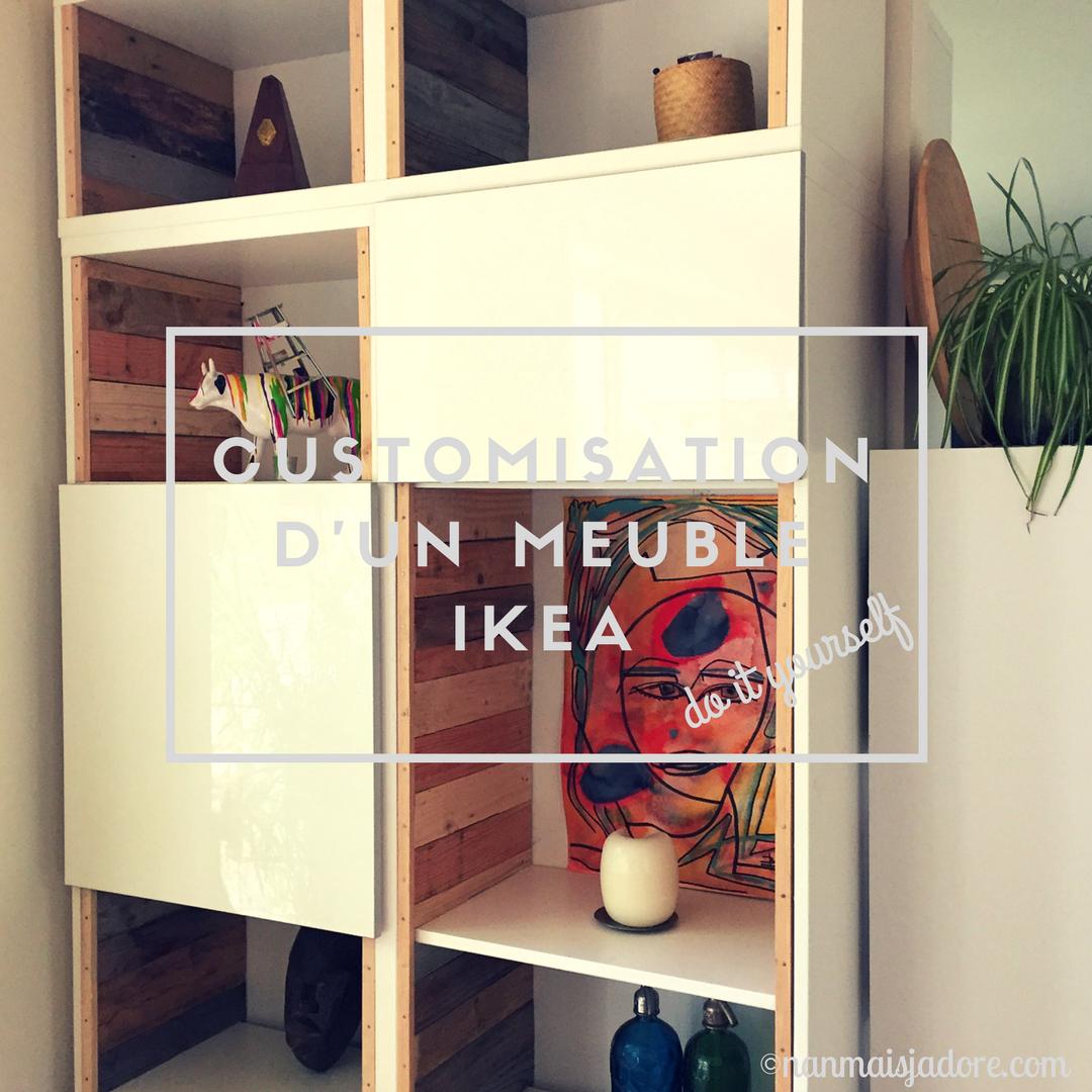 Exceptionnel Meuble IKEA customisé – Nan mais… j'adore QQ21